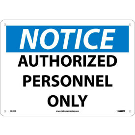 "N34RB Safety Signs - Notice Authorized Personnel Only - Rigid Plastic 10""H X 14""W"