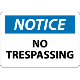 "N218RB NMC N218RB OSHA Sign, Notice No Trespassing, 10"" X 14"", White/Blue/Black"